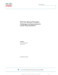 ITW302E - Wi-Fi for Service Providers Challenges and Opportunities for Carrier-Class Operations