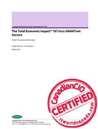 The Total Economic Impact™ Of Cisco SMARTnet Service A Multi Company Value