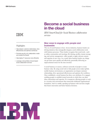 Become a social business in the Cloud. IBM Smart Cloud for social business collaboration services