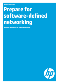 Prepare for software-defined networking. Build the foundation for SDN with OpenFlow