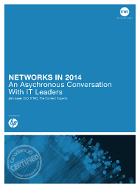 Networks in 2014:  A Conversation with IT Leaders