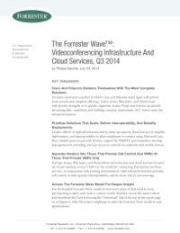 The Forrester WaveTM: Videoconferencing Infrastructure And Cloud Services, Q3 2014