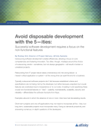 Avoid disposable development with the 5-ities:  Successful software development requires a focus on the non-functional features