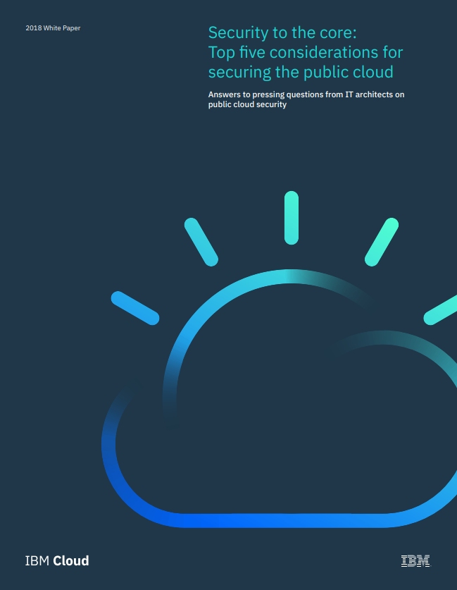 Security to the core: Top five considerations for securing the public cloud