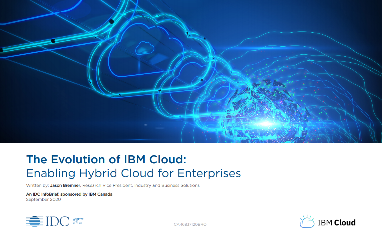 The Evolution of IBM Cloud: Enabling Hybrid Cloud for Enterprises