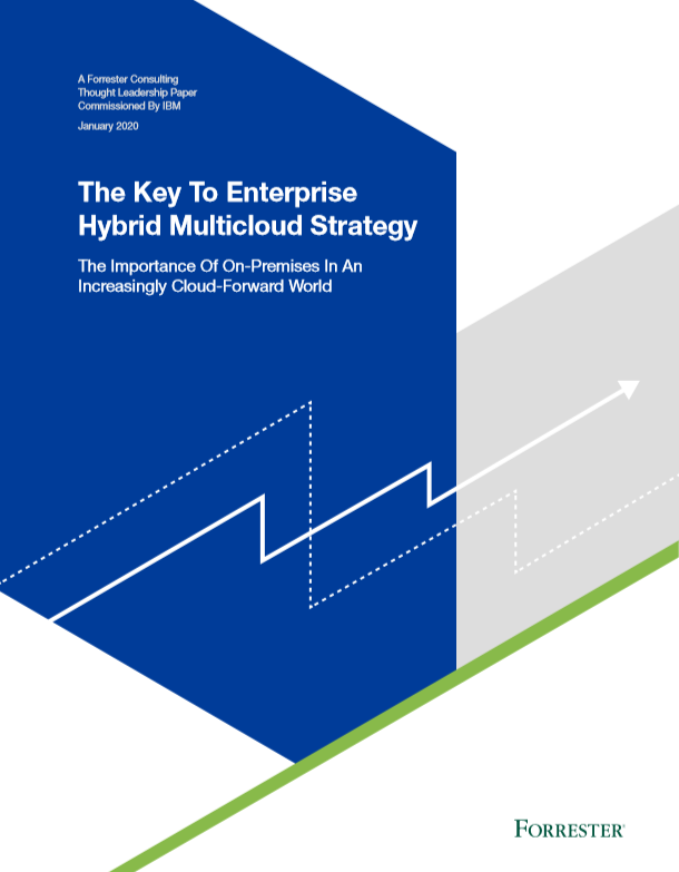 The Key To Enterprise Hybrid Multicloud Strategy